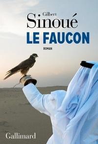 Gilbert Sinoué - Le faucon.