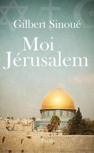 Livres numériques téléchargeables gratuitement pour mobile Moi, Jérusalem