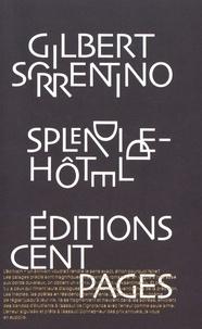 Gilbert Sorrentino - Splendide-Hôtel.