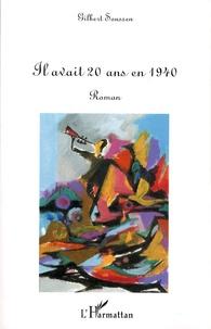 Gilbert Soussen - Il avait vingt ans en 1940.