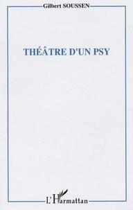 Gilbert Soussen - Theatre d'un psy.