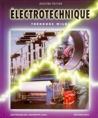 Gilbert Sybille et Théodore Wildi - ELECTROTECHNIQUE. - 2ème édition.