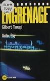 Gilbert Tanugi - Engrenage : Auto-psy.