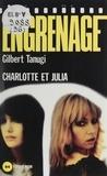 Gilbert Tanugi - Engrenage : Charlotte et Julia.