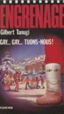 Gilbert Tanugi - Gay, gay, tuons-nous !.