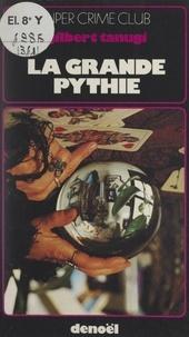 Gilbert Tanugi - La grande Pythie.
