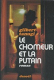 Gilbert Tanugi - Le chômeur et la putain.