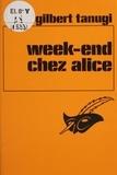 Gilbert Tanugi - Week-end chez Alice.