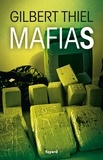 Gilbert Thiel - Mafias.