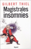 Gilbert Thiel - Magistrales insomnies.
