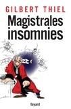 Gilbert Thiel - Magistrales insomnies.