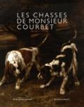 Gilbert Titeux - Les Chasses de Monsieur Courbet.