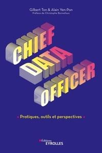 Gilbert Ton et Alain Yen-Pon - Chief Data Officer - Pratiques, outils et perspectives.