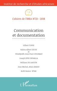 Gilbert Toppé et Kahou Albert Dje Bi - Cahiers de l'IREA N° 23/2018 : Communication et documentation.