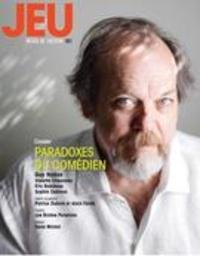 Gilbert Turp et Christian Saint-Pierre - JEU Revue de théâtre. No. 161,  2016.4 - Paradoxes du comédien.