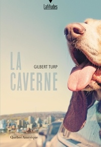 Gilbert Turp - La Caverne.