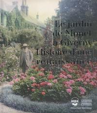 Gilbert Vahé - Le jardin de Monet à Giverny - Histoire d'une renaissance.