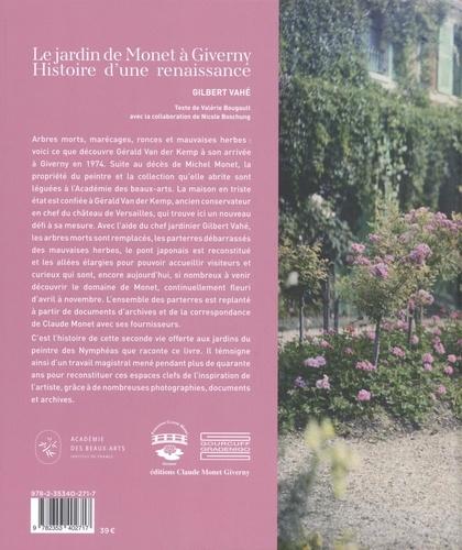 Le jardin de Monet à Giverny. Histoire d'une renaissance