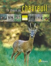 Gilbert Valet et Pascal Durantel - La chasse du chevreuil.