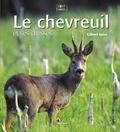 Gilbert Valet - Le chevreuil et ses chasses.