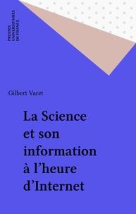 Gilbert Varet - La science et son information à l'heure d'Internet.