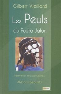 Gilbert Vieillard - Les Peuls du Fuuta Jalon.