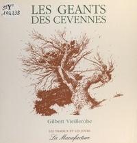 Gilbert Vieillerobe et  Kaviiik - Les Géants des Cévennes.