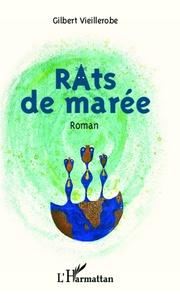 Gilbert Vieillerobe - Rats de Marée.