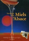 Gilbert Vignolle - La route des miels d'Alsace.