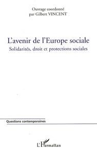 Lesmouchescestlouche.fr L'avenir de l'Europe sociale - Solidarités, droit et protections sociales Image