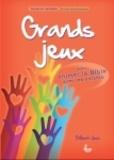 Gilbert Voss - Grands jeux pour animer la Bible avec les enfants.
