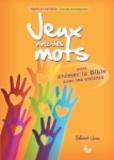 Gilbert Voss - Jeux avec des mots pour animer la Bible avec les enfants.