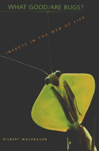 What good are Bugs? - Insects in the Web of Life.pdf
