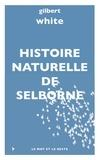 Gilbert White - Histoire naturelle de Selborne.