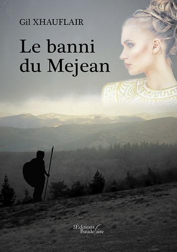 Gilbert Xhauflair - Le banni du Mejean.