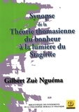 Gilbert Zuè-Nguéma - Synopse de la théorie thomasienne du bonheur à la lumière du Stagirite.