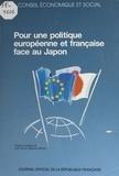 Gilberte Beaux et  Conseil Economique et Social - Pour une politique européenne et française face au Japon - Séance du 3 juillet 1991.