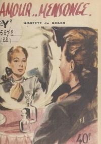 Gilberte de Golen - Amour... mensonge.