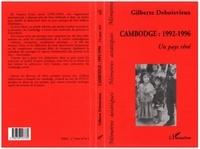 Gilberte Deboisvieux - Cambodge, 1992-1996 - Un pays rêvé, [récits].