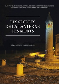 Gilberte Jacques et André Shoeller - Les secrets de la Lanterne des Morts.