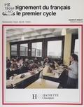 Gilberte-Louise Niquet - L'Enseignement du français dans le 1er cycle.