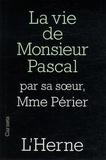 Gilberte Périer - La vie de monsieur Pascal.