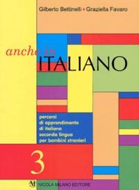 Gilberto Bettinelli et Graziella Favaro - Anche in Italiano 3.