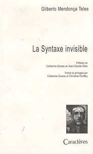 Gilberto Mendonça Teles - La Syntaxe invisible et L'animal.