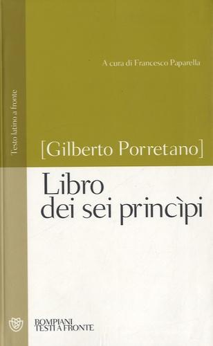 Gilberto Porretano - Libro dei sei principi.
