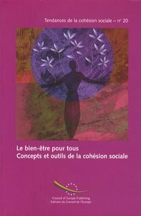 Gilda Farrell - Le bien-être pour tous - Concepts et outils de la cohésion sociale.