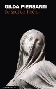 Gilda Piersanti - Le saut de Tibère - Un automne meurtrier.