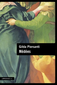 Gilda Piersanti - Médées.