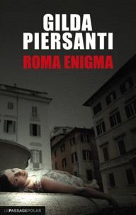 Gilda Piersanti - Roma Enigma - Un printemps meurtrier.