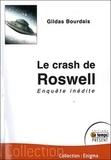 Gildas Bourdais - Le crash de Roswell - Enquête inédite.